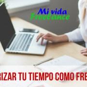 Como-priorizar-tu-tiempo-mi-vida-freelance