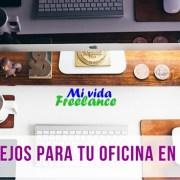Consejos para tu oficina freelance