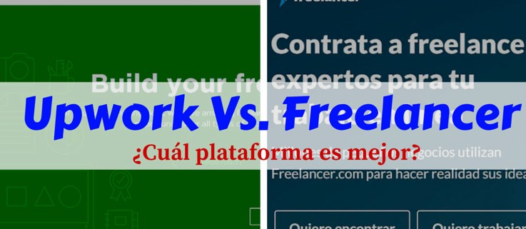 upwork-vs-freelancer-mi-vida-freelance