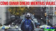 Viajar y trabajar: Guía completa para trabajar freelance mientras viajas por el mundo