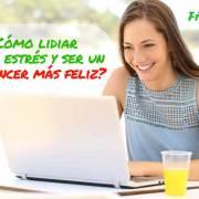 lidiar-con-estres-y-ser-freelancer-mas-feliz-mi-vida-freelance