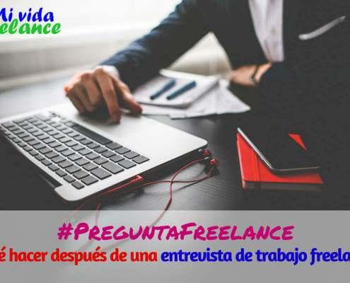 que-hacer-despues-de-entrevista-de-trabajo-freelance-mi-vida-freelance
