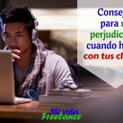 consejos-para-no-perjudicarte-al-hablar-con-tus-clientes-mi-vida-freelance