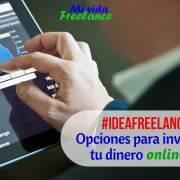 opciones-para-invertir-tu-dinero-online-mi-vida-freelance