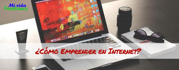 emprender-en-Internet-mi-vida-freelance