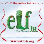 Warren Civic Theatre Presents Elf The Musical Jr.