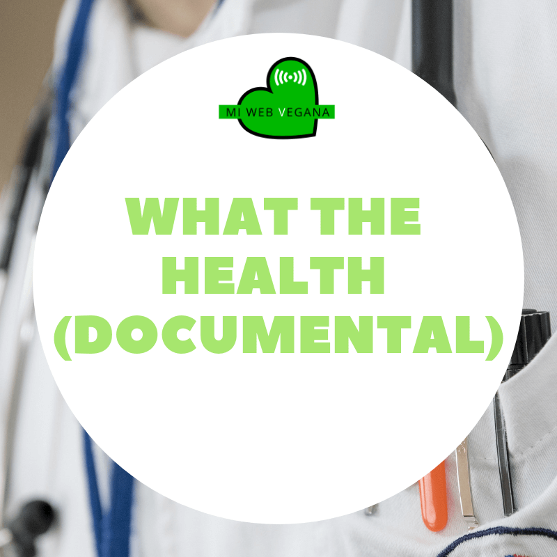 What the health (Documental)