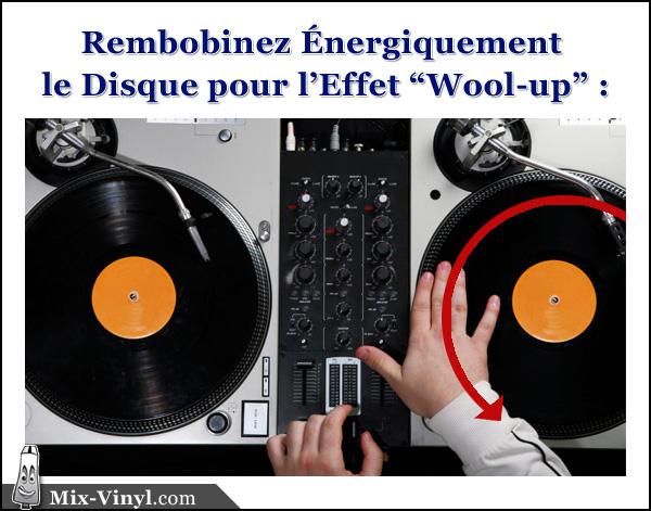 technique dj wool-up