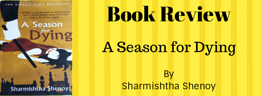 Book Review – A Season for Dying by Sharmishtha Shenoy