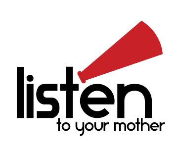 Why You Should Listen to Your Mother {and Why We Want to Hear From You!}