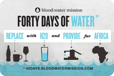 40 Days of Water {Save a Drink, Save a Life}