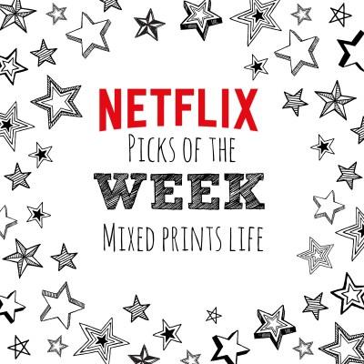 Netflix Picks of the Week