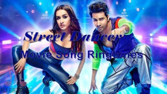 Street Dancer Hindi Movie Song Ringtones