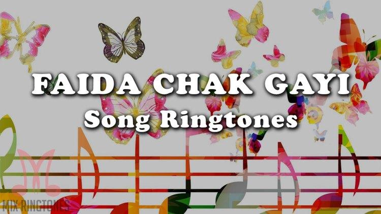 Faida Chak Gayi Mp3 Song Ringtone By Garry Sandhu Free Download for Mobile Phones