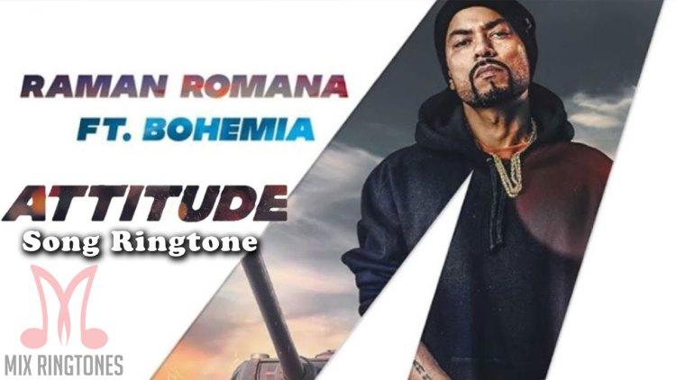 Attitude Song Ringtone - Raman Romana