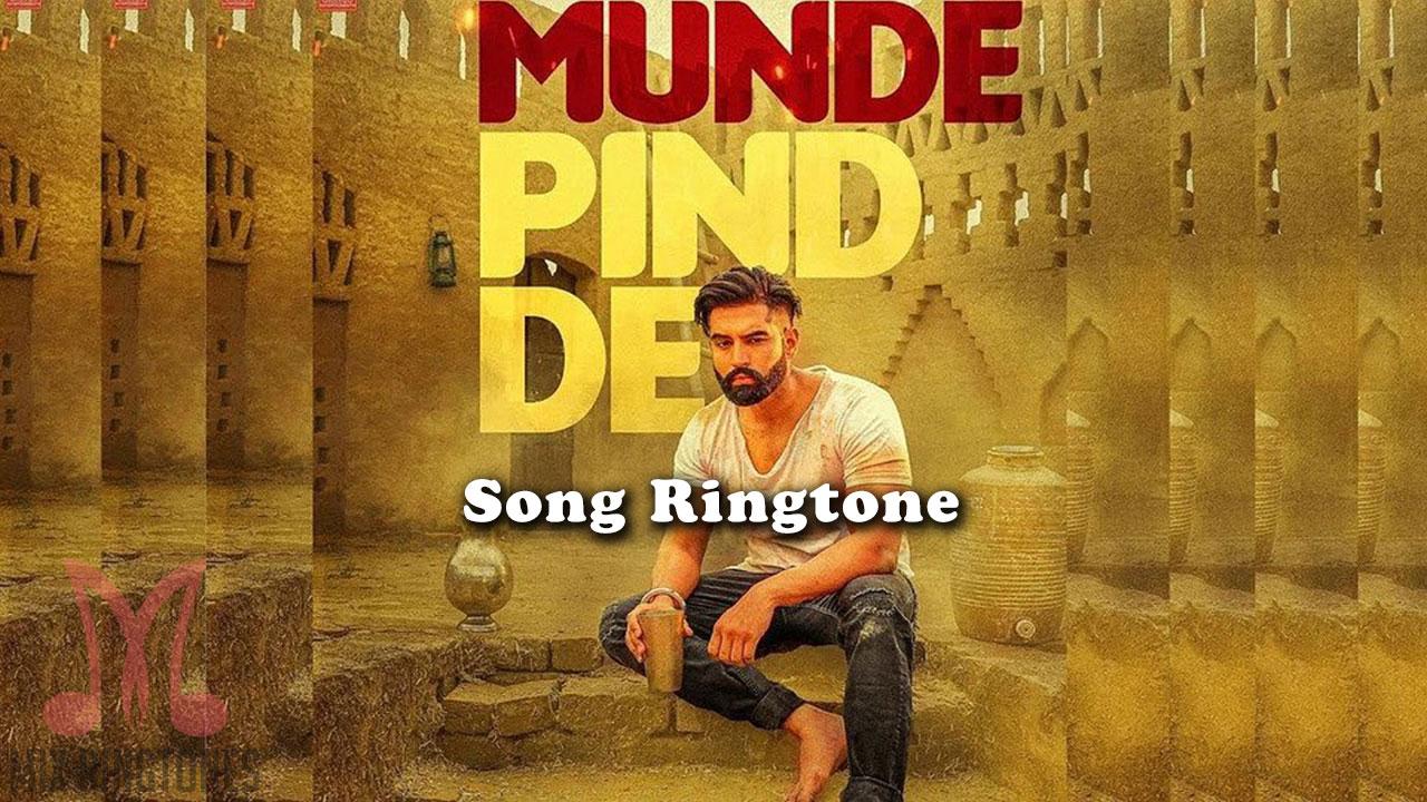 Munde Pind De Song Ringtone - Parmish Verma