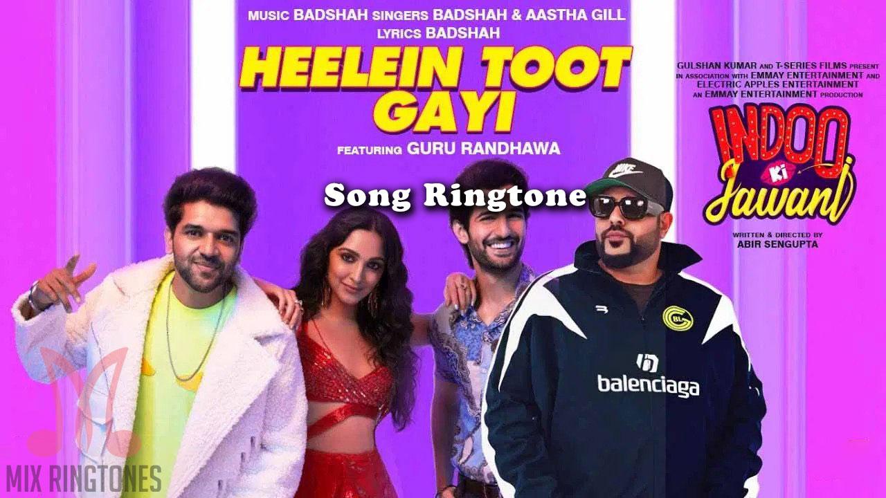 Heelein Toot Gayi Song Ringtone By Badshah