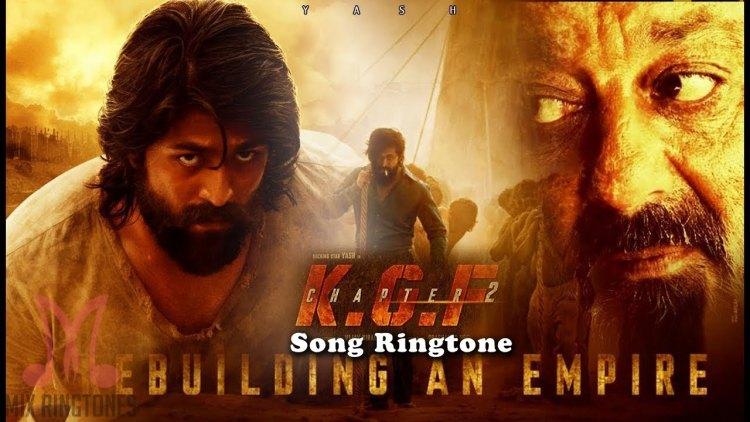 KGF Chapter 2 Movie Ringtones