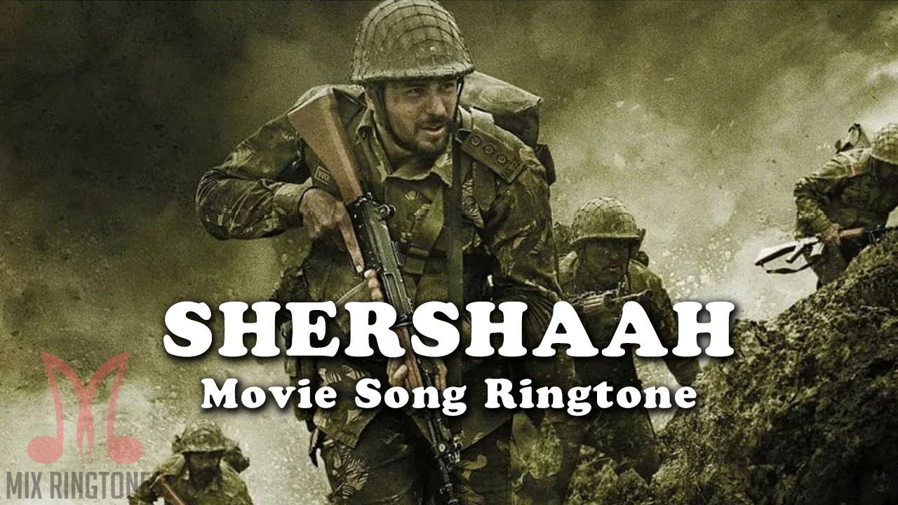 Shershaah Movie Ringtones