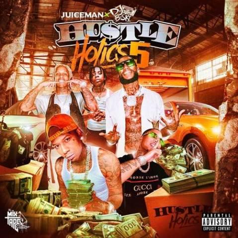 DJ Juiceman & DJ B-Ski – HustleHolics 5