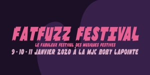Fatfuzz Festival - le festival des musiques festives @ MJC Boby Lapointe