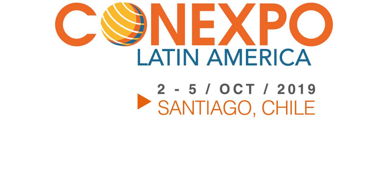 CONEXPO Latin America- Santiago Chile, Oct. 2-5, 2019