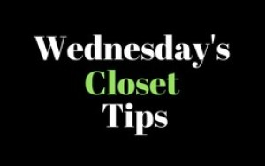 #wednesdaysclosettips