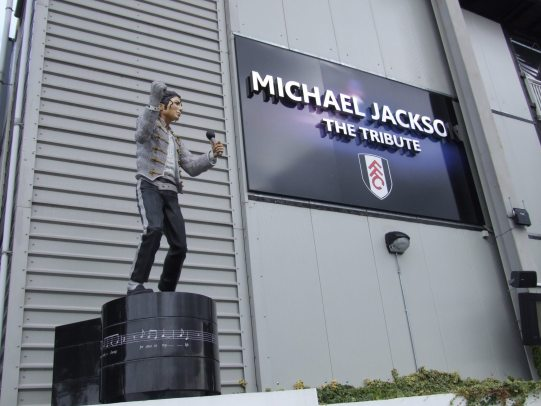 * MJ Statue was at Fulham UK