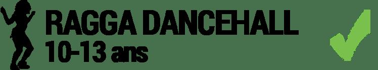 Ragga Dancehall 10-13 ans