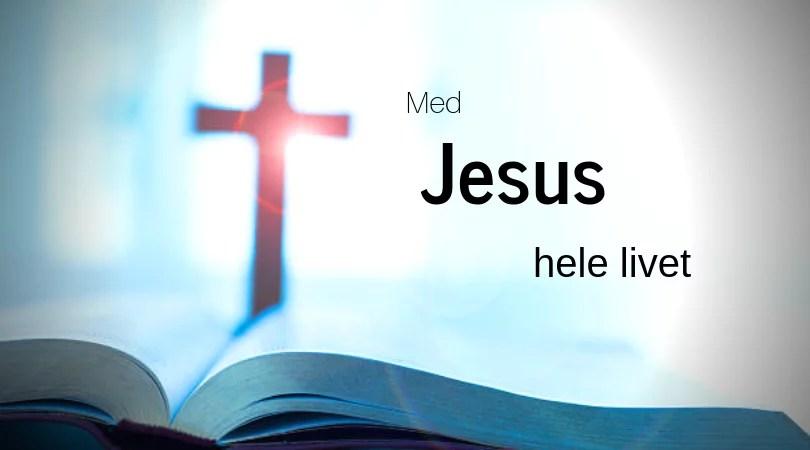 Med Jesus hele livet sommeren