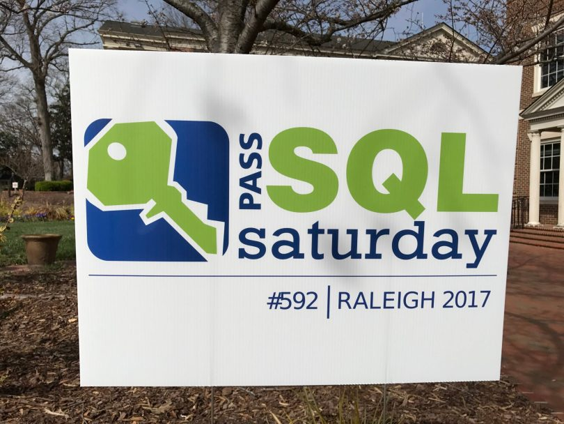 SQL Saturday Raleigh Sign