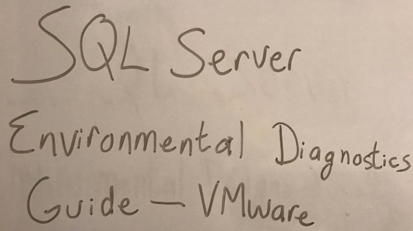 SQL Server Environmental Diagnostics Guide - VMware