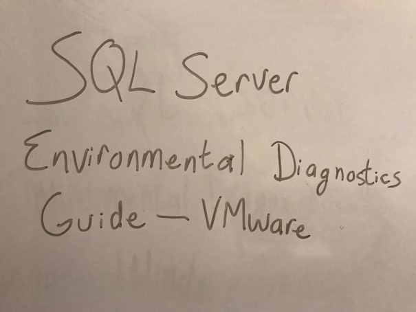 SQL Server Environmental Diagnostics Guide - VMware