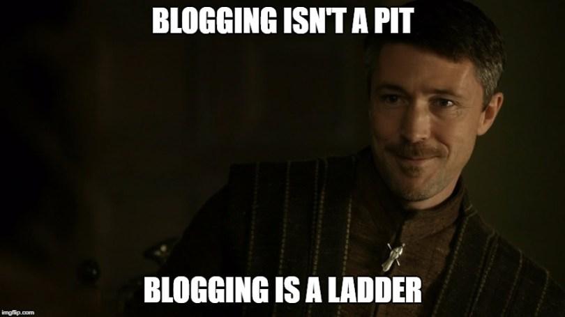 Littlefinger - Blogging is a Ladder