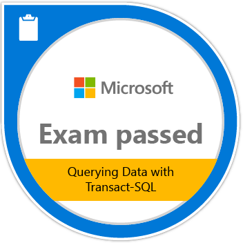 Microsoft Exam Passed 70-761: Querying Data with Transact-SQL
