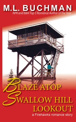 Blaze Atop Swallow Hill Lookout