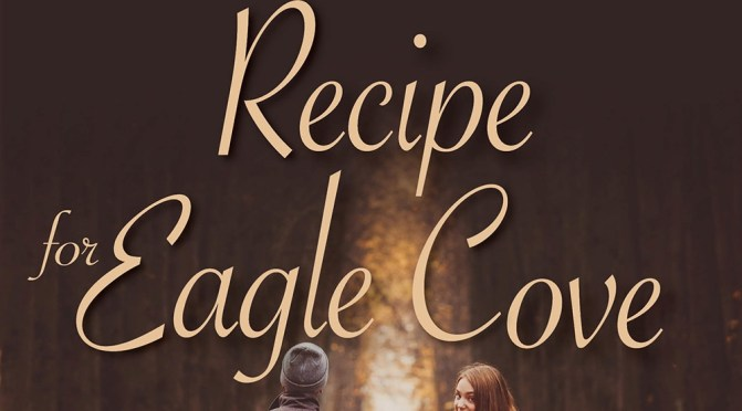 "Grab ""Recipe for Eagle Cove"" 1/2 price at KOBO"