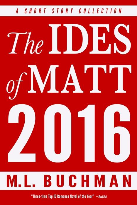 The Ides of Matt – 2016