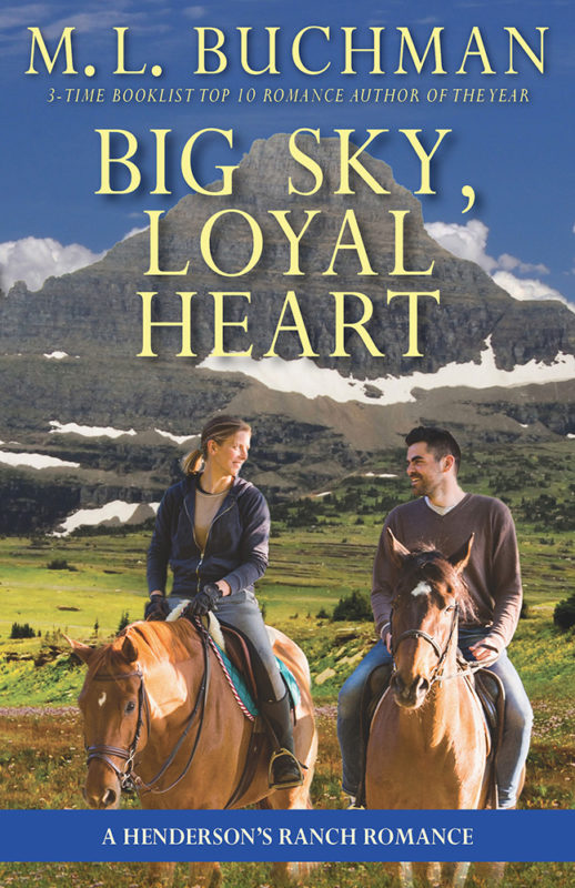 Big Sky, Loyal Heart