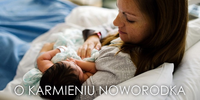 O karmieniu noworodka