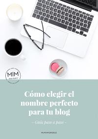 PDF descargable | GUÍA GRATUITA - Cómo elegir el nombre perfecto para tu blog