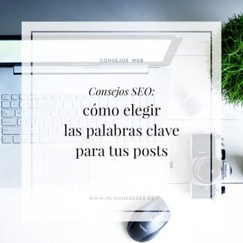 Consejos SEO: cómo elegir palabras clave SEO para mejorar tus posts