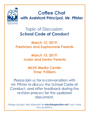 Coffee Chat with MLHS Assistant Principal Mr. Pfister