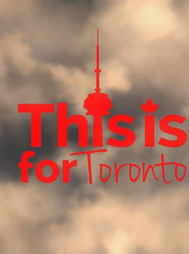 This is for Toronto
