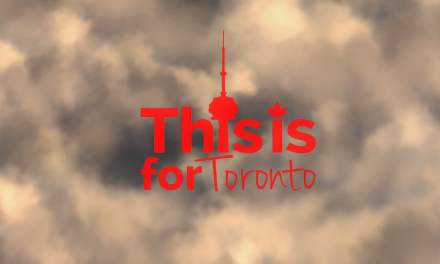 """""""This is for Toronto"""" officially screens Sept. 28"""