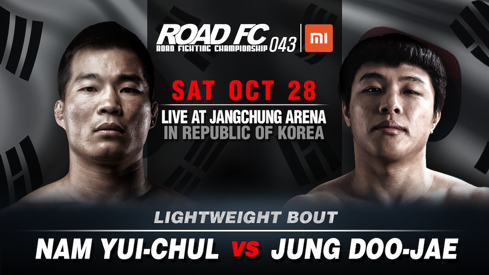 Xiaomi ROAD FC 043: former Lightweight Champion Nam Yui-Chul returns against Jung Doo-Jae -