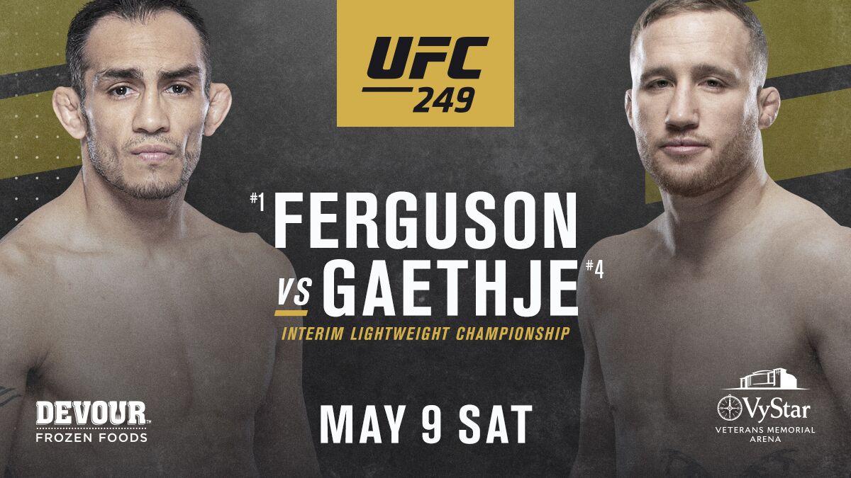 UFC 249: Ferguson vs. Gaethje -