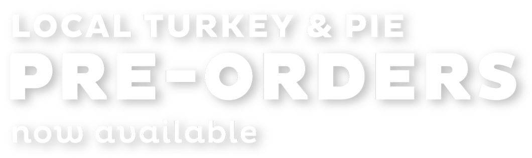 Local Turkey & Pie Pre-Orders Now Available