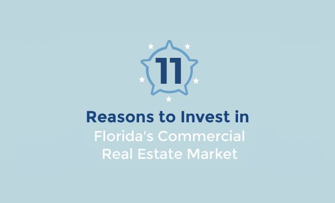 11 Reasons to Invest in Florida Commercial Real Estate