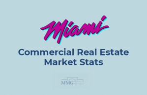 Miami Commercial Real Esate Market Stats